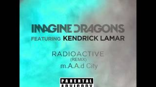 Radioactive - m.A.A.d City (Grammy Awards 2014 Remix) (Explicit) (Downloand)