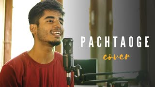Pachtaoge (Cover By Imdad Hussain) | Jaani, B Praak | Whoimdad