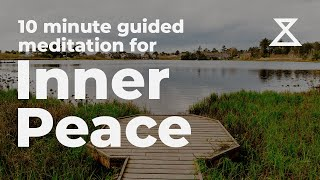 10 Minute Guided Meditation for Inner Peace and Relaxation