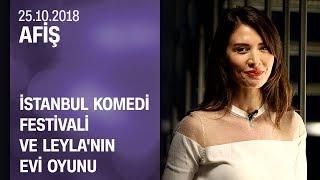 İstanbul Komedi FestivaliveLeyla'nın Evi oyunu provaları - Afiş 25.10.2018 Perşembe