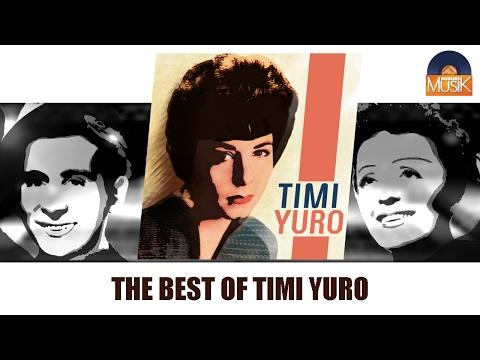 Timi Yuro - The Best Of Timi Yuro (Full Album / Album complet)