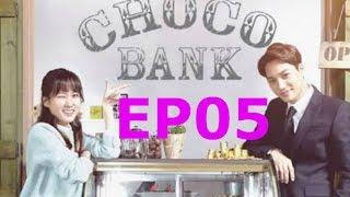 Video Choco Bank Ep  5 Engsub download MP3, 3GP, MP4, WEBM, AVI, FLV November 2017
