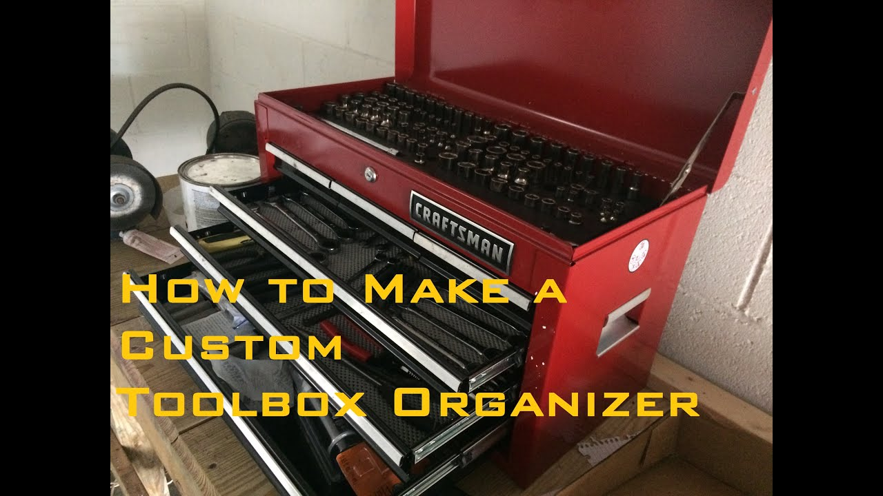 How To Make A Custom Toolbox Organizer Youtube