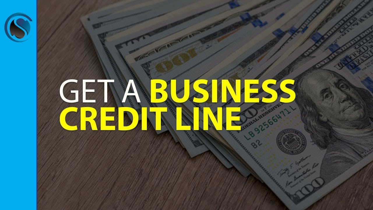 How to Get a Business Credit Line - YouTube