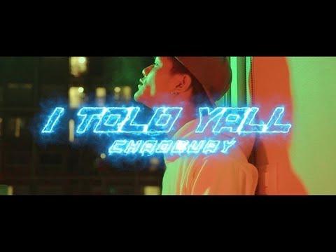 Chao guay - I told yall (กูพยายามมามากพอ) (Official MV)