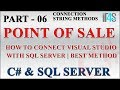 Point of Sale with C# and SQL Tutorial - Connect Visual Studio with SQL - Best Method