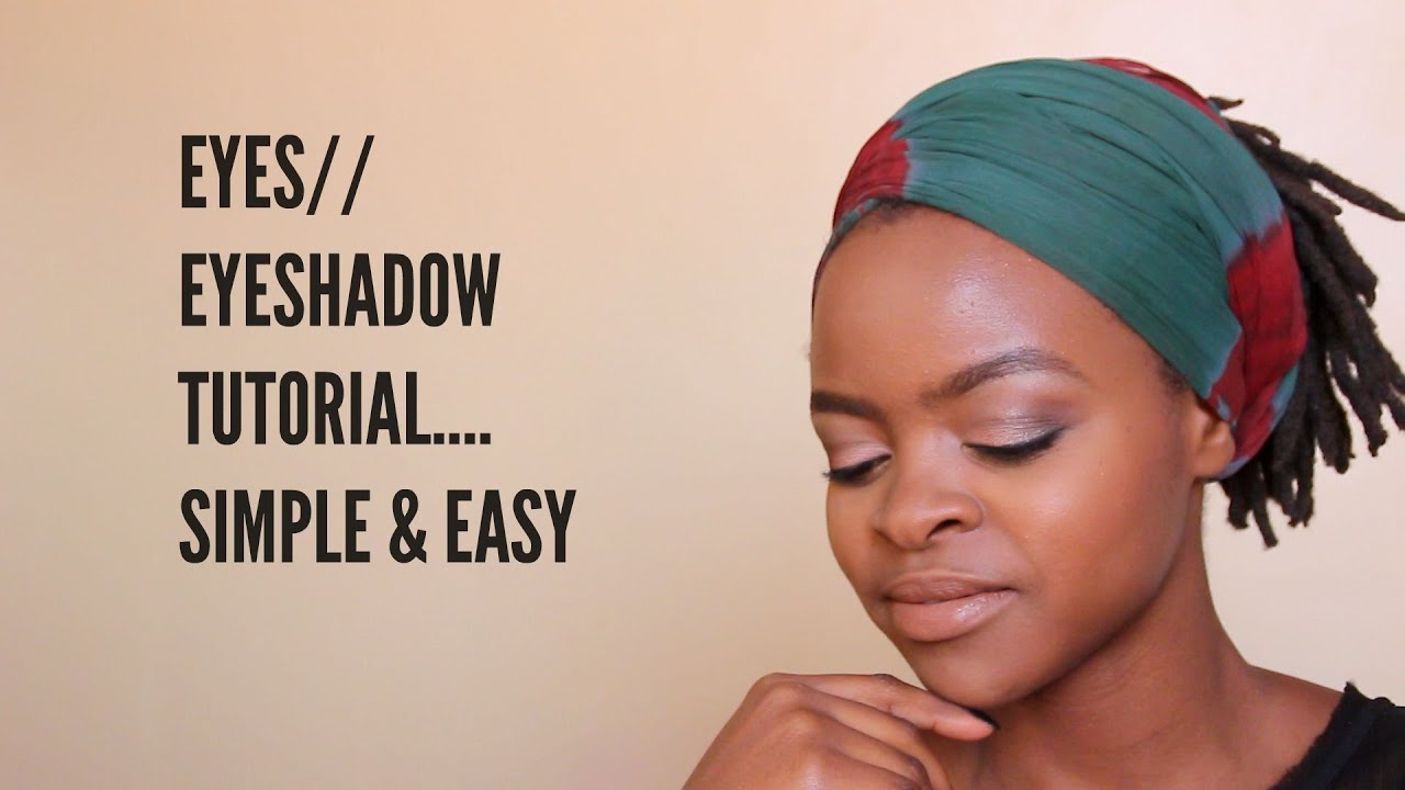 Simple Eyeshadow Makeup Tutorial/Everyday Eyeshadow ...
