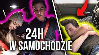 24 GODZINY W SAMOCHODZIE!