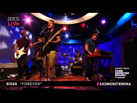 """Six60 Performs """"Forever"""" on AXS Live"""