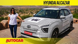 2021 Hyundai Alcazar first impression - The Creta for large families | First Look | Autocar India