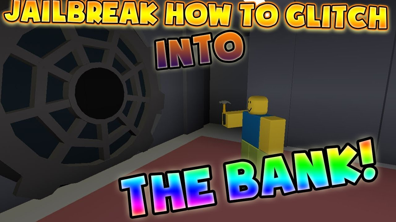 Roblox Jailbreak How To Glitch Through ANYTHING How To