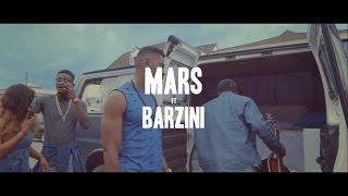MARS FT. BARZINI - OLUWA NAGODE [OFFICIAL VIDEO]