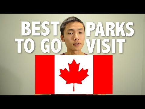Best And Most Interesting Canadian Parks To Visit