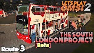 OMSI 2 Lets Play #23 | Alexander Dennis Enviro 400 | The South London Project [Beta]: Route 3