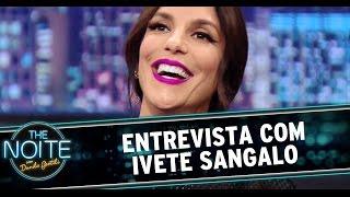 The Noite (04/12/14) - Entrevista Ivete Sangalo