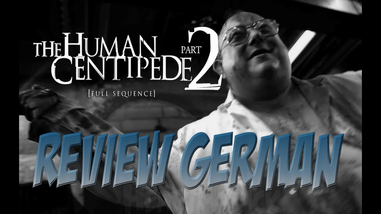 The Human Centipede Deutsch
