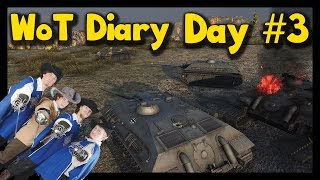 ► [World of Tanks] Diary | Day #3 - The Three Musketeers