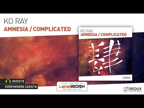 Ko Ray - Complicated [Out March 9th]