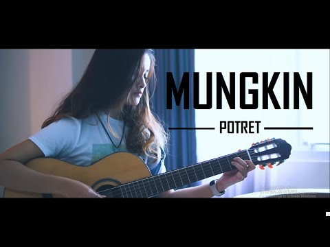"Lagu Akustik Paling Enak "" MUNGKIN - POTRET "" Cover By Tival Salsabilah"