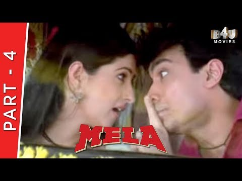 Mela | Part 4 Of 4 | Aamir Khan, Aishwarya Rai, Twinkle Khanna
