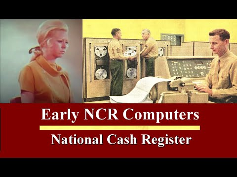 NCR COMPUTERS - THE EARLY YEARS - HISTORICAL PRESENTATION