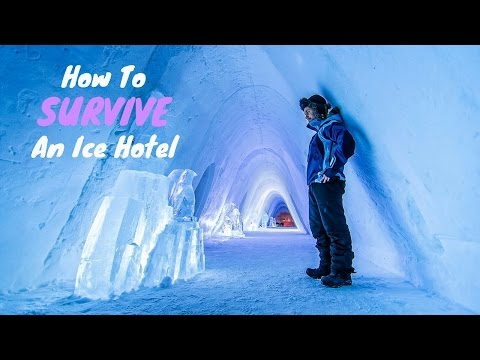 How to Survive an Ice Hotel