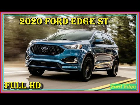2020 Edge ST - New 2020 Ford Edge St Review (Intrior ...