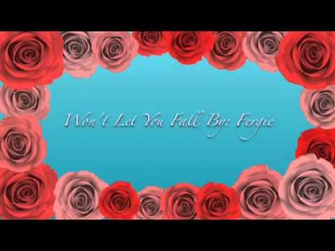 Won't Let You Fall By: Fergie (Poseidon Movie Soundtrack)