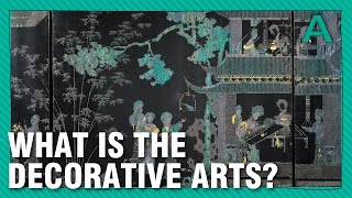 What Exactly is the Decorative Arts? | ARTiculations