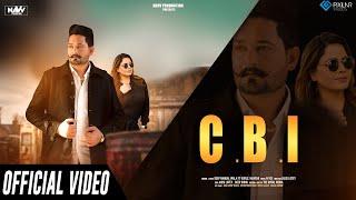 CBI Official Video | Deep Nangal Wala Feat. Gurlez Akhtar | Latest Punjabi Song 2020