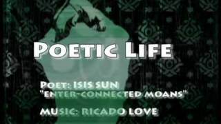"Erotic Poetry over Music: Isis Sun the R Love remix ""enter-connected moans"""