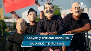 En ciertas regiones del país, como en Tabasco, tierra de López Obrador, apoyan el juicio a los expresidentes, mientras que en otras, como en NL y Michoacán, critican el referendo