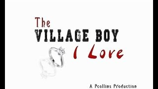 The Village Boy I Love 1