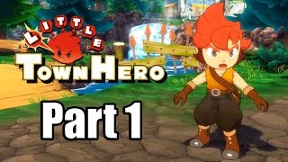 Little Town Hero (2019) Nintendo Switch Gameplay Walkthrough Part 1 (No Commentary)