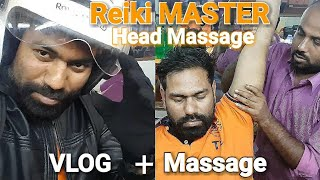 Reiki Master Head Massage, Hand, Back, Neck Forehead Massage With Neck Cracking