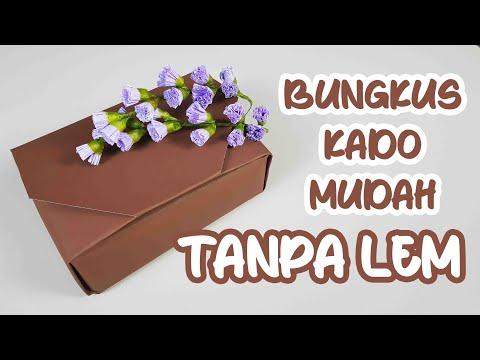 CARA MEMBUNGKUS KADO MUDAH DAN UNIK TANPA LEM | EASY GIFT WRAPPING