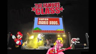 THE FAMOUS CLASS - SUPER MARIO BROS. THEME (PUNK ROCK!!!)