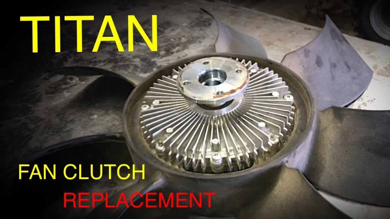 small resolution of nissan titan fan clutch replacement tips and tricks