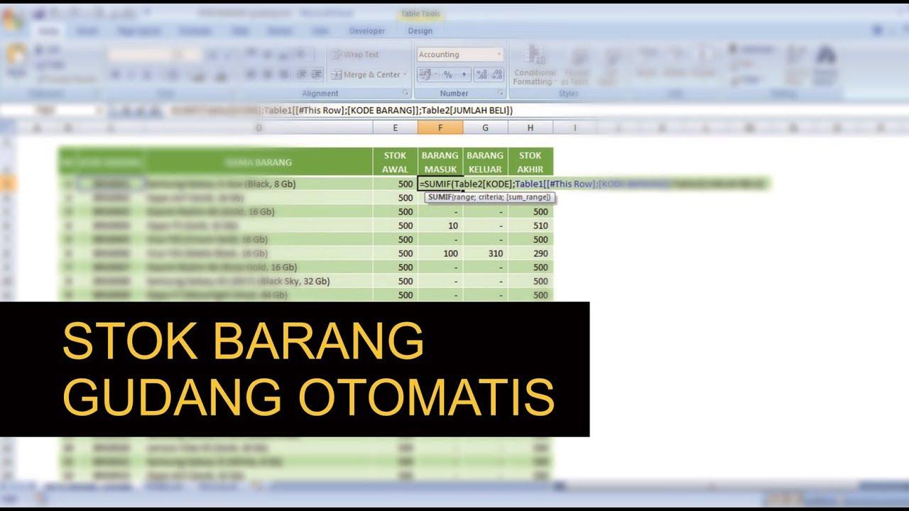 Membuat Rekap Laporan Stok Barang Gudang Otomatis Dengan Excel Youtube