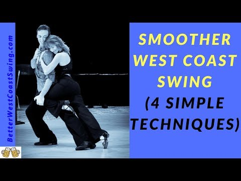 Social Partner Dance West Coast Swing | Simple Techniques to Create a Smoother Dance