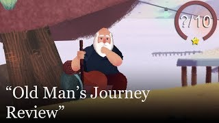 Old Man's Journey Review (Video Game Video Review)