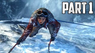 "Rise of the Tomb Raider Walkthrough - Part 1 ""LARA IS BACK!"" (Let"