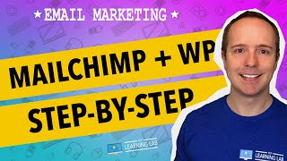 Mailchimp For WordPress [2018] Integration Step-by-Step To Kickstart Your Online Marketing