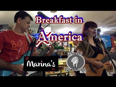 Breakfast In America - Supertramp´s Cover (Claudio Giovanni And Paola Giannini)