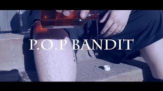 """P.o.p Bandit- """"Lean Plug"""" (OFFICIAL MUSIC VIDEO)"""
