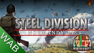 Steel Division Normandy 44 Review - Worthabuy?