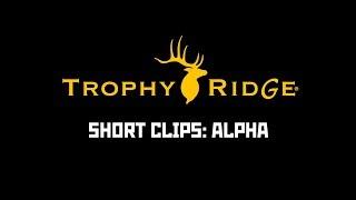 Trophy Ridge 2018 | Alpha Sight