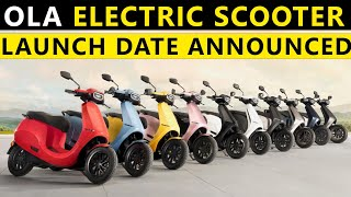 Ola Electric Scooter Launch Date Announced in India