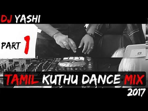 Tamil Kuthu | Dance Mix | Part 1 | Vol 70 | 2017