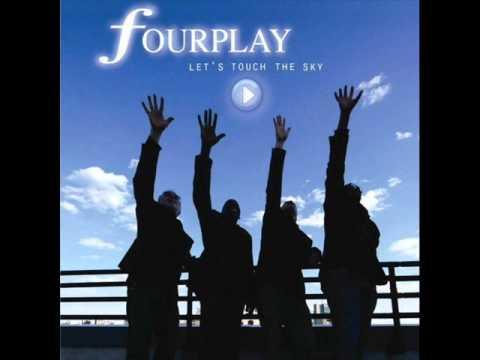 Fourplay - I'll Still  Be Lovin' You